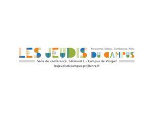 """""""Save the date"""": Les Jeudis du Campus (2021-2022)"""